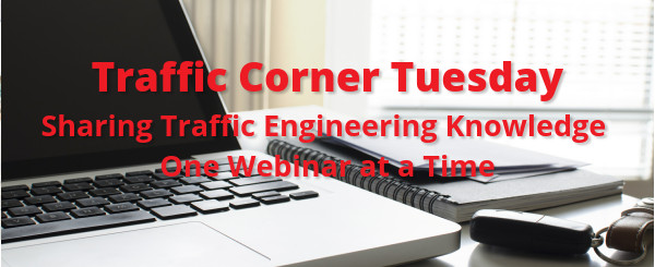 Traffic Corner Tuesday Webinar